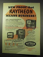 1950 Raytheon Television Ad - Proof Means Business