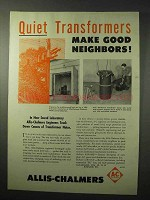 1950 Allis-Chalmers Transformers Ad - Quiet Neighbors