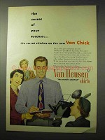 1950 Van Huesen Van Chick Shirt Ad - Secret Success