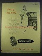 1955 Dunlop Tire Ad - Setting the Style