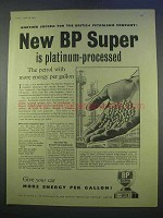 1955 BP Super Petrol Ad - Is Platinum-Processed