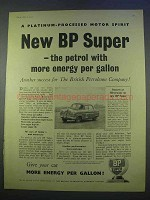 1955 BP Super Petrol Ad - More Energy Per Gallon