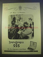 1955 State Express 555 Cigarettes Ad - Home or Overseas