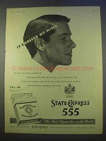 1955 State Express 555 Cigarettes Ad - Crossed My Mind