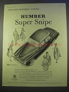 1955 Humber Super Snipe Car Ad - High-Powered