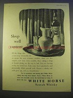 1955 White Horse Scotch Ad - Sleep Well Content