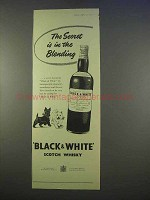 1955 Black & White Scotch Ad - Secret in the Blending