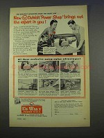 1955 DeWalt Power Shop Tools Ad - Brings Out the Expert