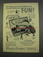 1955 Black & Decker Fixkit Tool Ad - Turn Jobs Into Fun