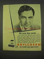 1955 Brylcreem Hairdressing Ad - All Your Hair Needs