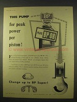 1954 BP Super Plus BP 08 Petrol Gasoline Ad - This Pump