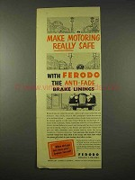 1954 Ferodo Brake Linings Ad - Make Motoring Safe