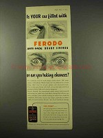 1954 Ferodo Brake Linings Ad - Is Your Car Fitted With?