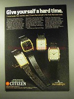 1981 Citizen Watch Ad - Give Yourself a Hard Time