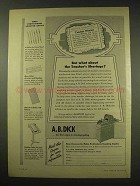 1949 A.B. Dick Mimeograph Ad - The Teacher's Shortage