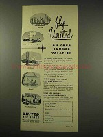 1949 United Air Lines Ad - Fly On Your Summer Vacation