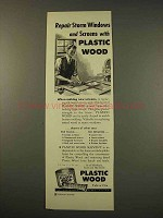 1949 Plastic Wood Ad - Repair Storm Windows