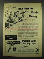 1957 Bausch & Lomb BALscope 60mm Spotting Scope Ad - Varmint