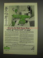 1957 De Walt Power Shop Tool Ad - Home Work Easy