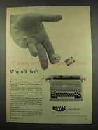 1956 Royal Standard Typewriter Ad - Why Roll Dice?