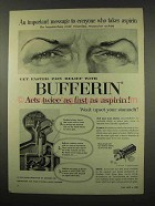 1956 Bufferin Tablets Ad - An Important Message