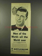 1956 Brylcreem Hairdressing Ad - Men of the World
