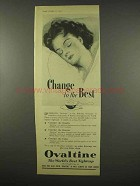 1956 Ovaltine Drink Ad - Change to the Best