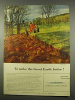 1956 American Cyanamid Ad - Make Good Earth Better