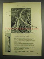 1956 Lehigh Portland Cement Ad - Ribbons of Concrete
