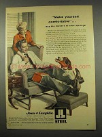 1956 Jones & Laughlin Steel Ad - Make Comfortable
