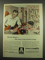 1956 Jones & Laughlin Steel Ad - Electric Motors Hum
