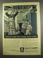 1956 Jones & Laughlin Steel Ad - Cooled Air Comfort