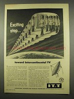 1956 IT&T Ad - Exciting Step Toward International TV