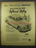 1956 Wolseley Fifteen-Fifty Car Ad - More Power