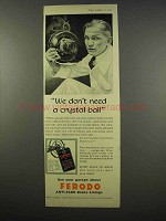 1956 Ferodo Brakes Ad - Don't Need a Crystal Ball