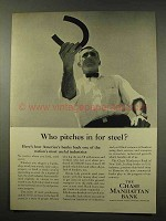 1956 Chase Manhattan Bank Ad - Pitches In For Steel