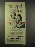 1956 Air France Aviation Ad - She Expects Efficiency
