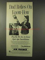 1956 Air France Aviation Ad - Dad Relies on Know-How