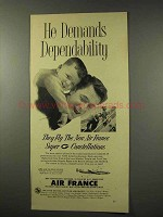 1956 Air France Aviation Ad - He Deands Dependability