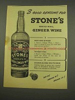 1956 Stone's Green Ginger Wine Ad - 3 Good Reasons