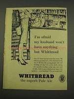 1956 Whitbread Pale Ale Ad - Won't Have Anything But