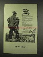 1949 Public Service Ad - Weeds or Crops, America?
