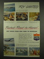 1949 United Air Lines Ad - Fastest, Finest to Hawaii