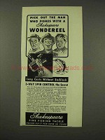 1949 Shakespeare Wondereel Fishing Reel Ad - Pick Out