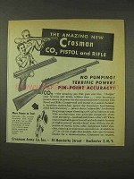 1949 Crosman CO2 Pistol and Rifle Ad - Amazing