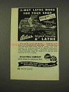 "1949 Atlas Press 6"" Lathe Ad - 3-Way Work for Shop"