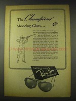 1948 Ray-Ban Shooting Glasses Ad - The Champions