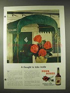 1948 Four Roses Whiskey Ad - A Thought To Take Inside