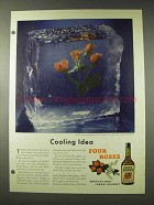 1948 Four Roses Whiskey Ad - Cooling Idea