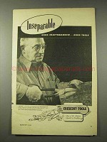 1948 Crescent Tools Ad - Inseparable